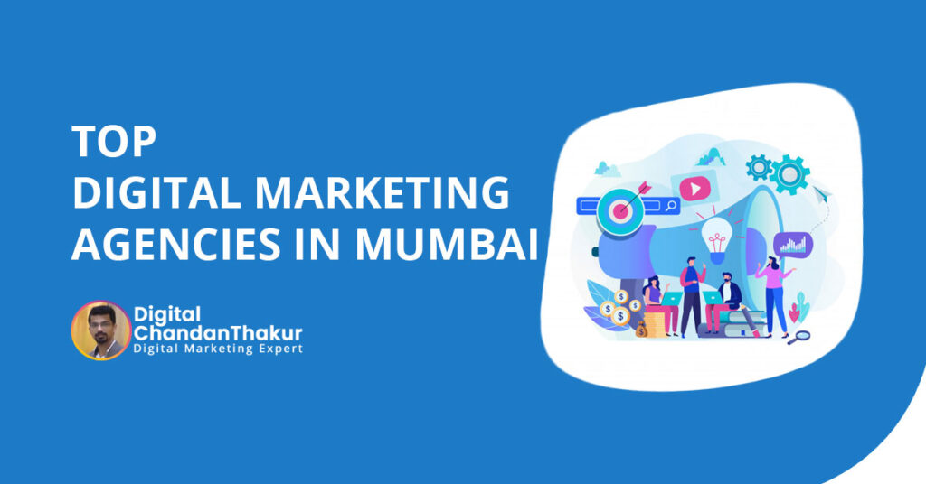 Top 20 Digital Marketing Agencies in Mumbai, India